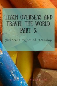 Pinterest | types of teaching overseas