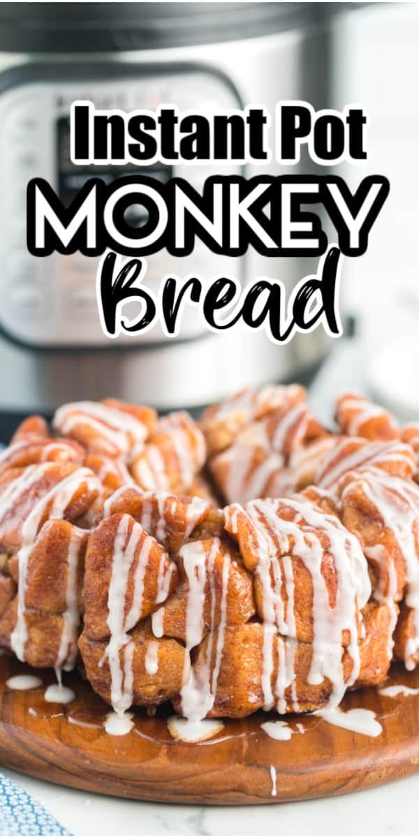 Instant Pot Monkey Bread pinterest