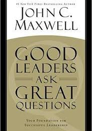 Professional Reading Saturday:  Good Leaders Ask Great Questions