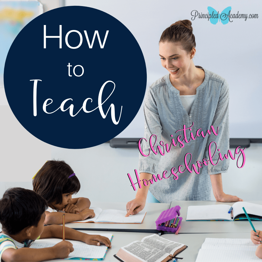 How-to-teach-christian-homeschooling-bible-principles-principle-approach-teaching-is-easy-how-to-teach-homeschool-FB