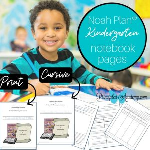 Noah-Plan-Curriculum-Kindergarten-Notebook-Pages-Principled-Academy-Biblical-Classical-Homeschoolers-Christian-Homeschooling