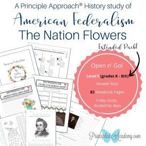 Principle-Approach-American-Federalism-Nation-Flowers-Noah-Webster-Principled-Academy-Biblical-Classical-Homeschoolers