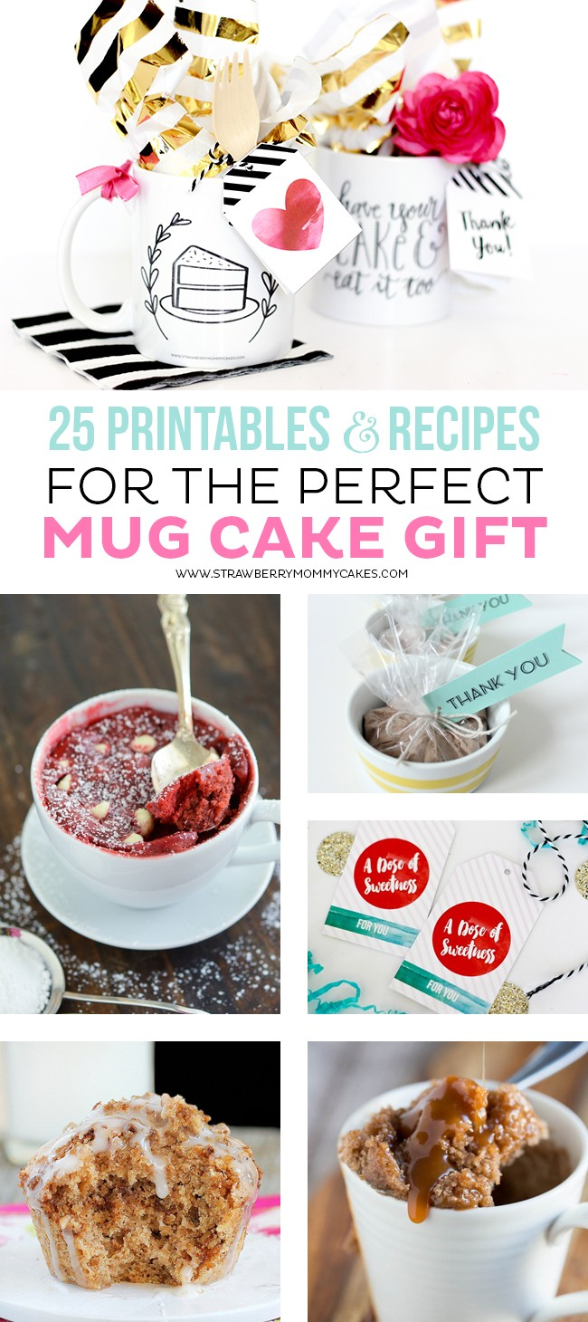 25 Printables and Recipes for the Perfect Mug Cake Gift