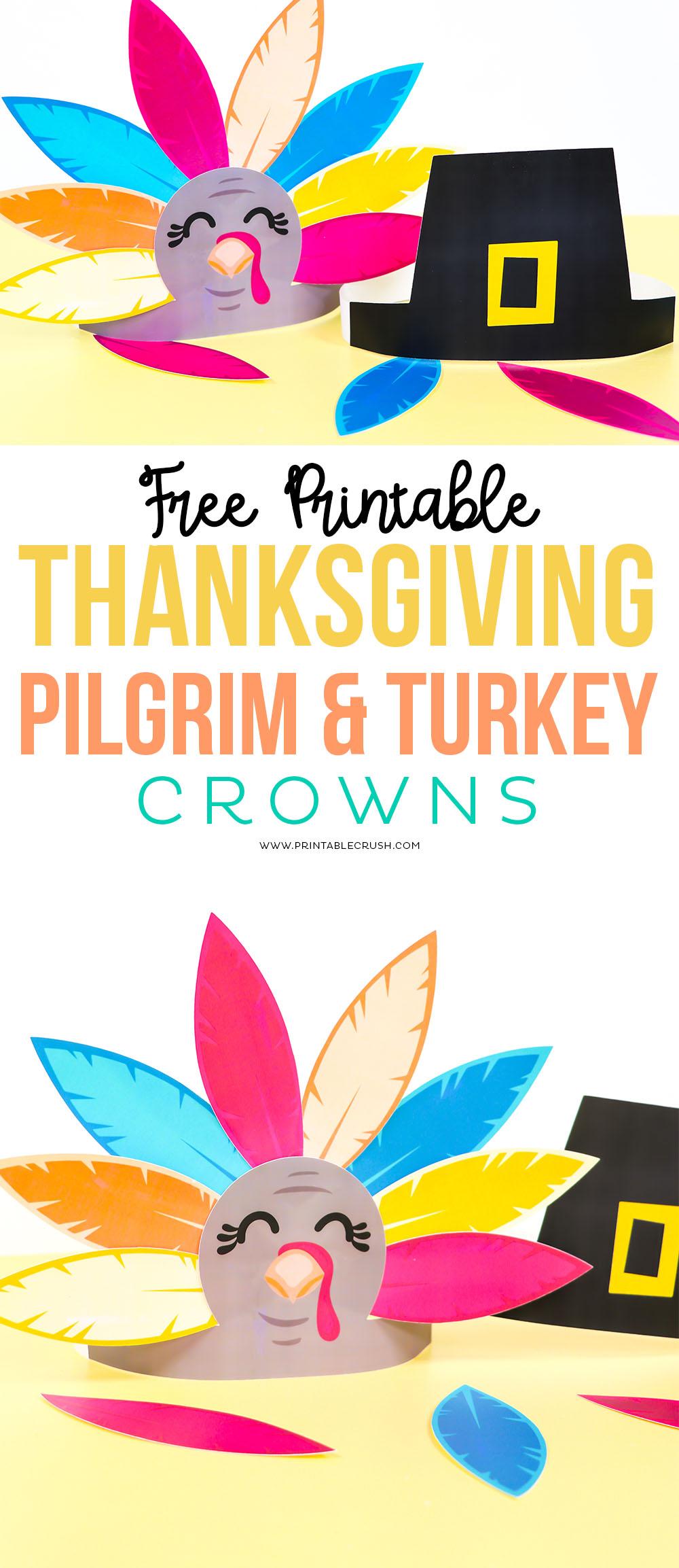 Free Turkey Crown and Pilgrim Crown Printable #thanksgivingprintable #thanksgiving #turkeycrowns #kidthanksgivingcraft #thanksgivingcraft via @printablecrush