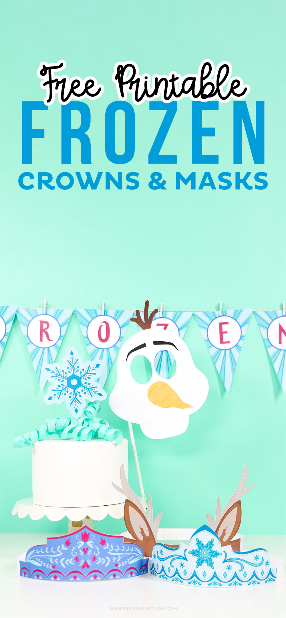 Download these FREE Frozen Party Printables