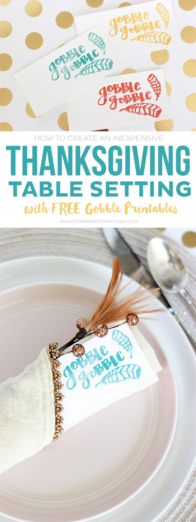 You don't have to break the bank to create a beautiful Thanksgiving Table Setting. Check out my helpful tips to stay in your budget this Thanksgiving! via @printablecrush