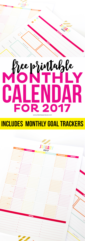 2017 printable monthly calendar and goal sheets printable crush