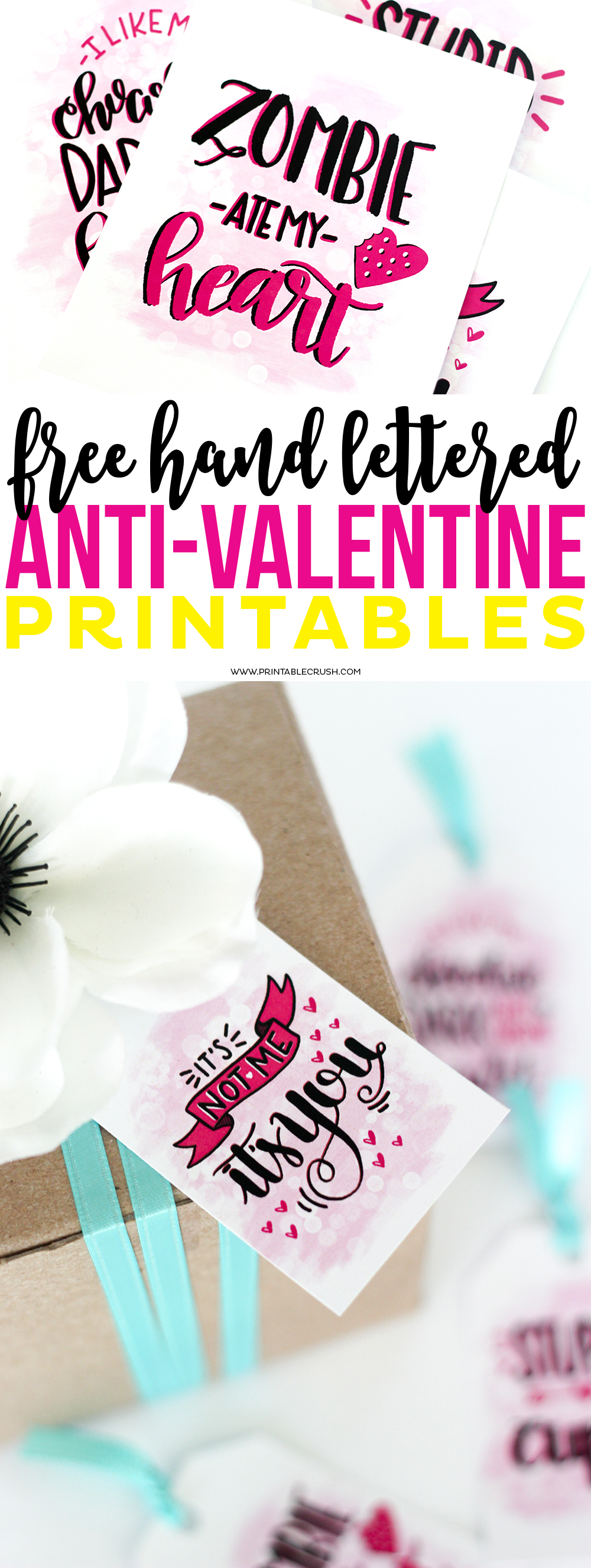 Enjoy these witty and FREE Hand Lettered Anti-Valentine Printables...for those that aren't fans of the day of love! Includes free gift tags and word art!
