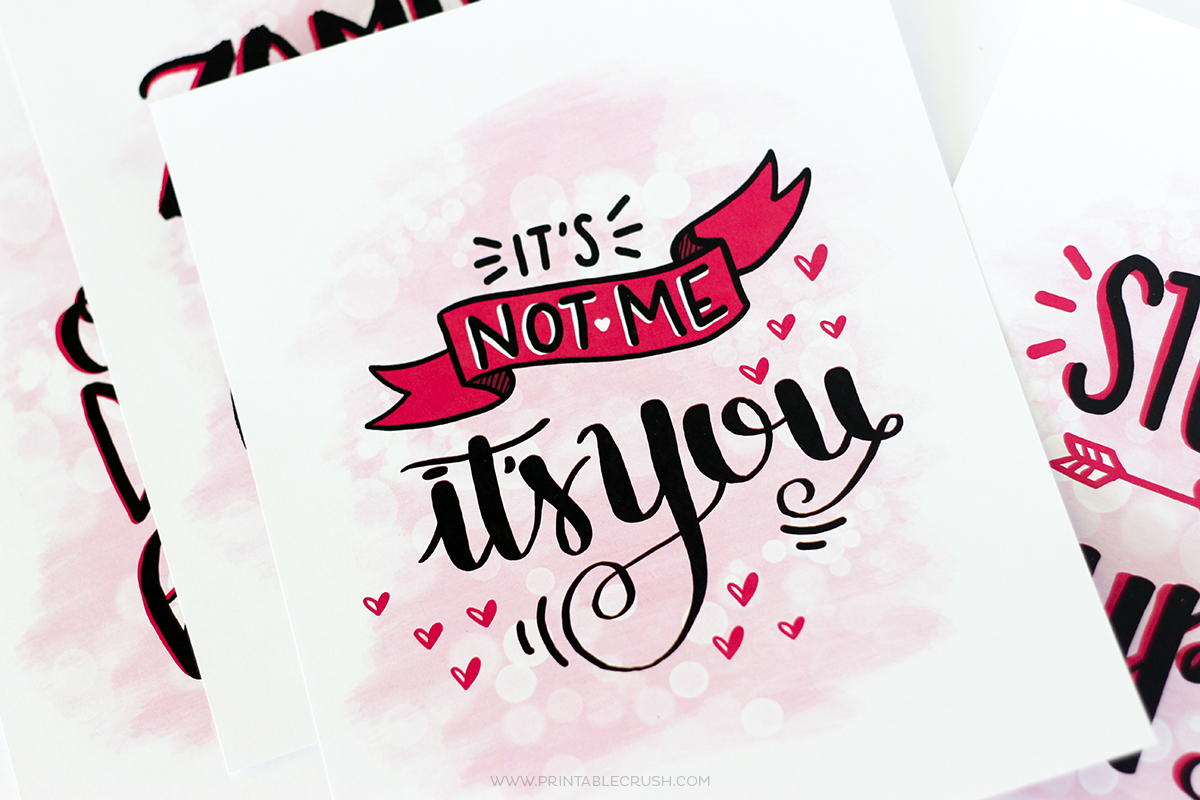 Free Hand Lettered Anti Valentine Printables