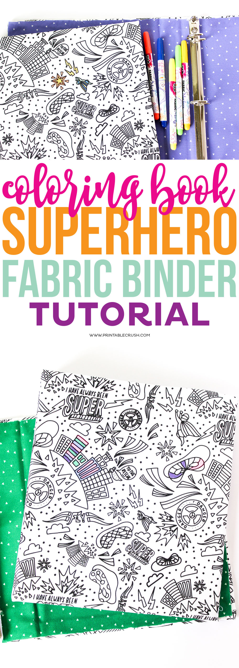 Get ready for back to school projects with this coloring book superhero fabric binder tutorial!