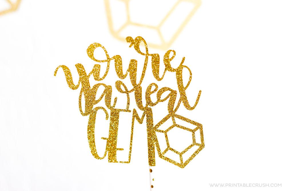 """Gold glitter """"you're a gem"""" cake topper"""