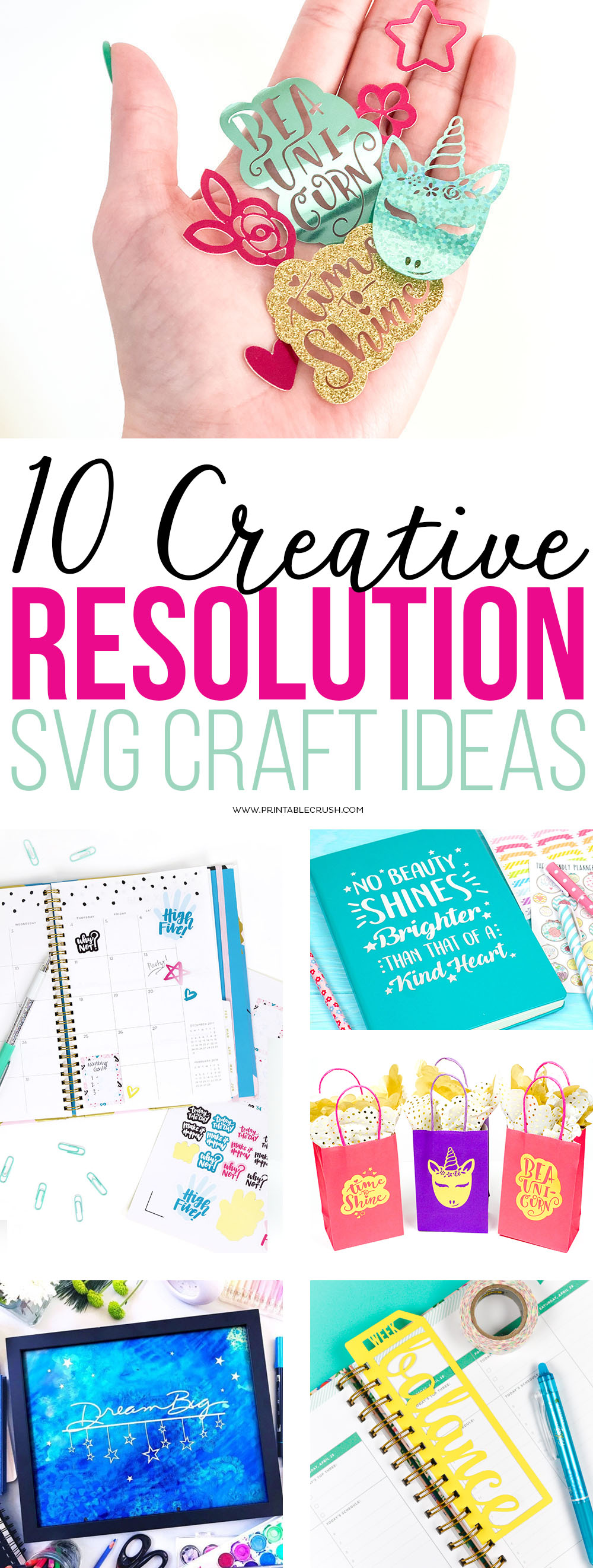 Get inspiration for your Resolutions with these10 Creative Resolution SVG Craft Ideas! From journaling to party ideas, we've got you covered! via @printablecrush