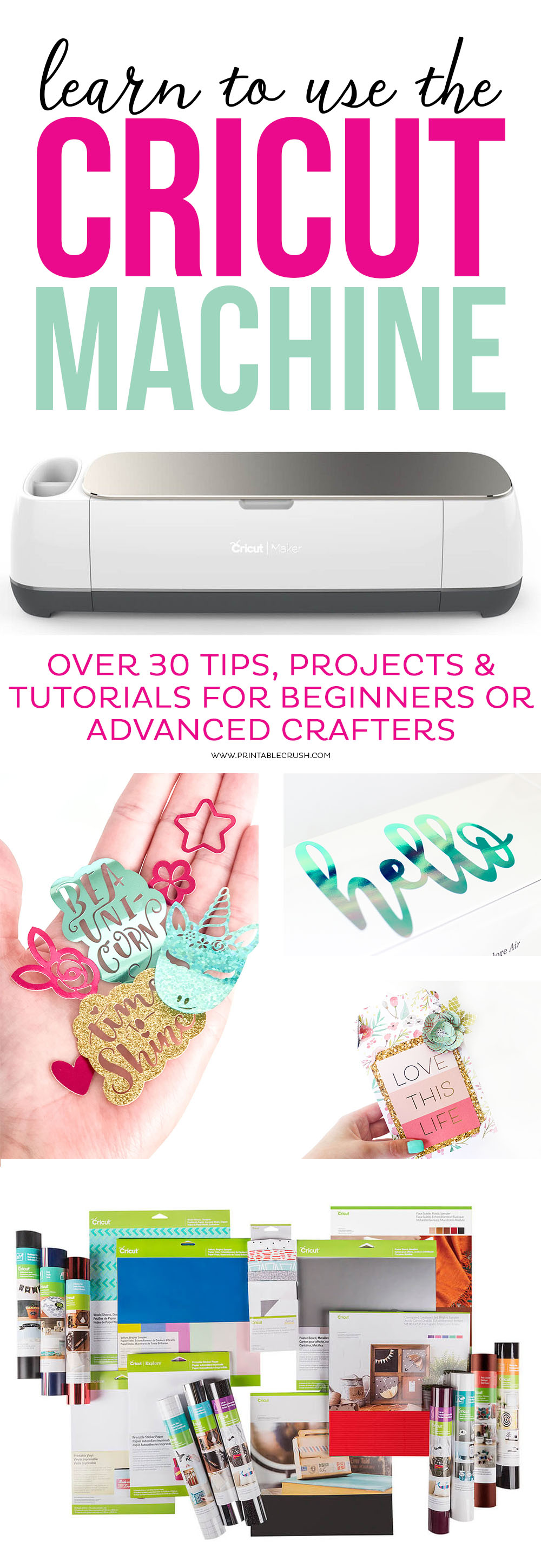 Learn to use the Cricut Machine with over 30 tips, projects, and tutorials for beginners or advanced crafters! via @printablecrush