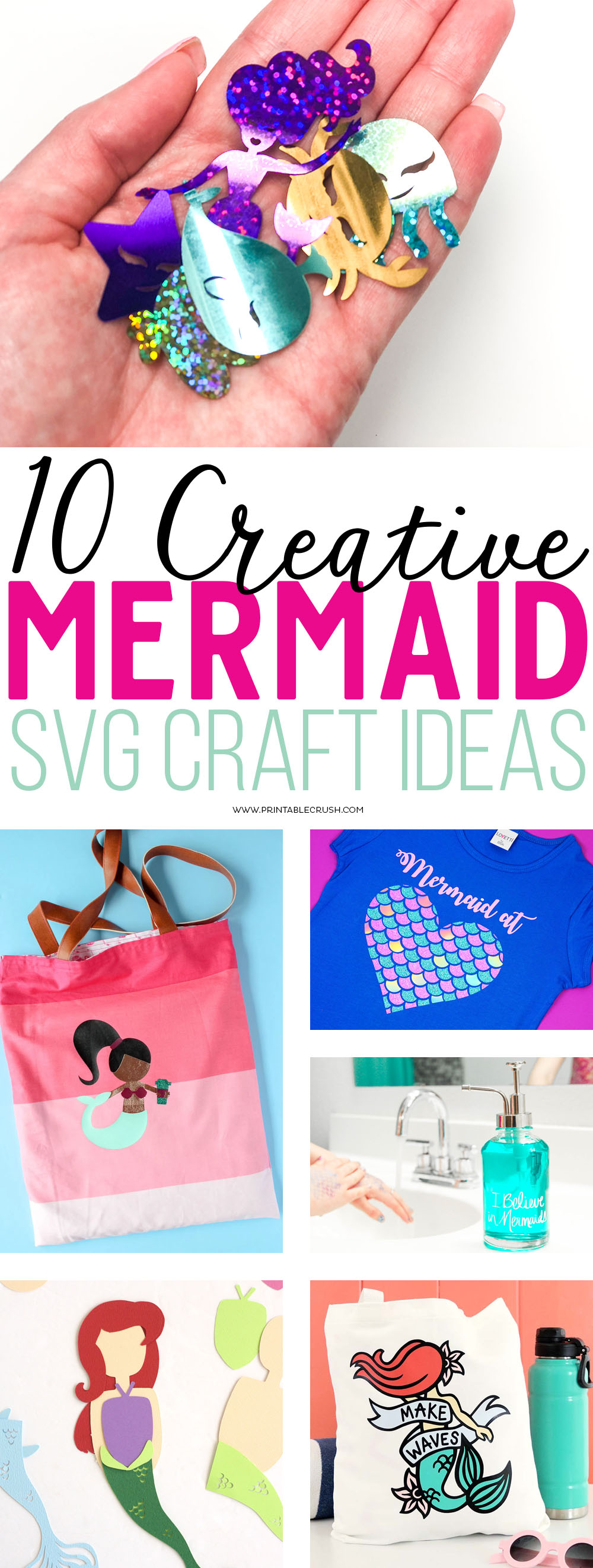 I've rounded up 10 Creative Mermaid SVG File Ideas using graphics from the latest FreshCut SVG Bundle that will be perfect for parties, vinyl projects, home decor, and more! via @printablecrush