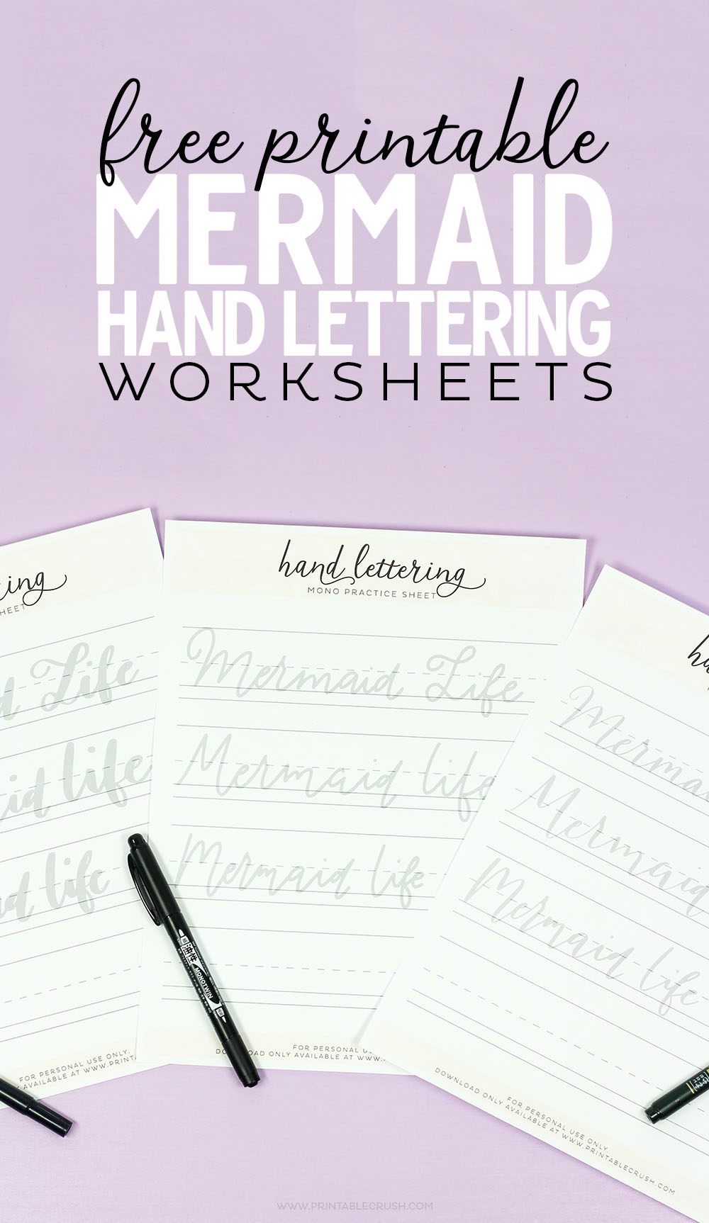 3 FREE Mermaid Hand Lettering Worksheets in 3 styles. Use with your favorite Tombow lettering markers or pens.