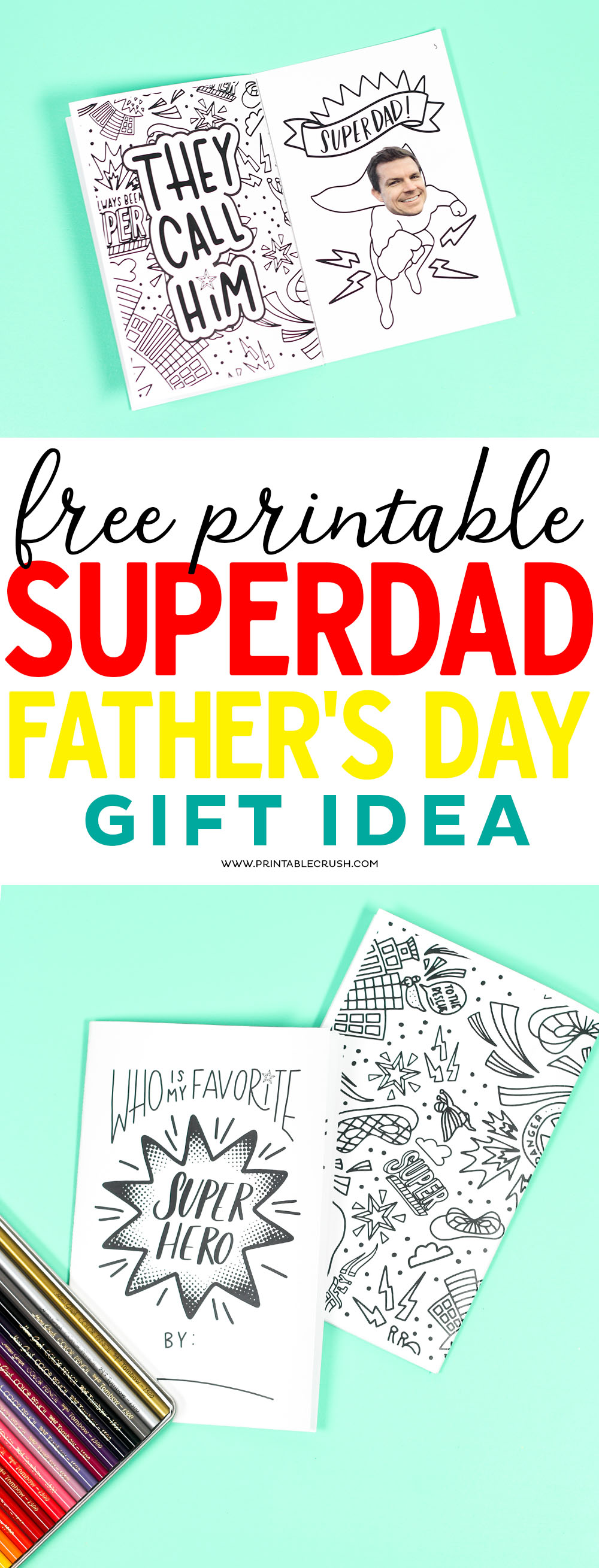 This free printable SUPERDAD father's day gift idea is a fun kids activity. Includes 8 fun coloring pages you can personalize with your own family pictures!
