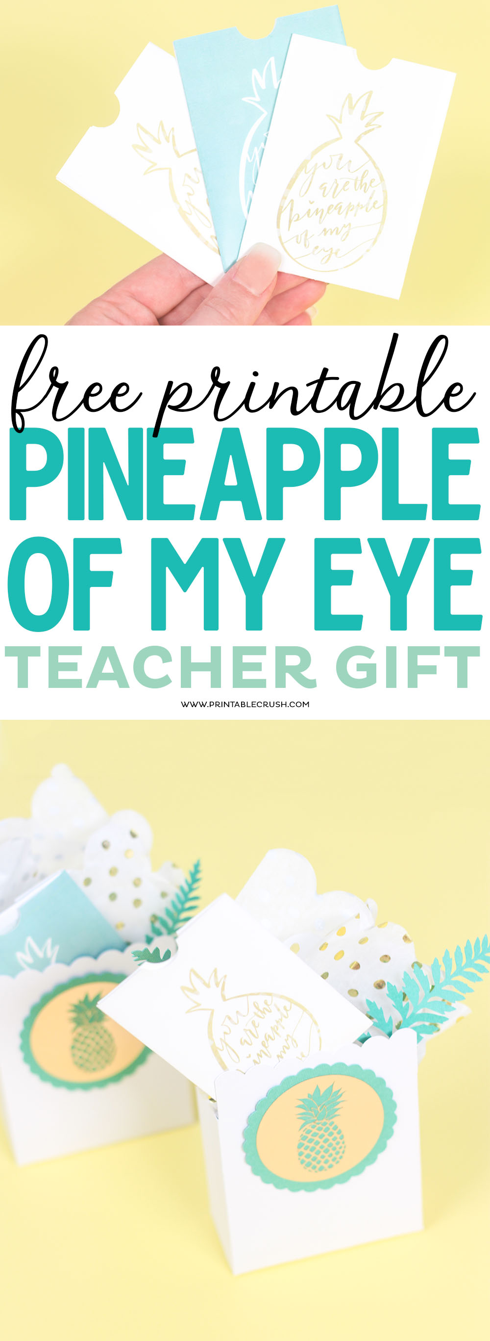 Download these free printable pineapple gift card holders for teacher appreciation week!