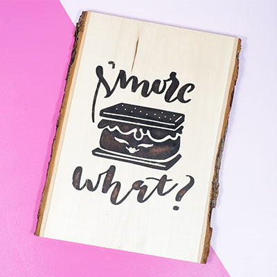 S'more What DIY Faux Wood Burned sign tutorial.