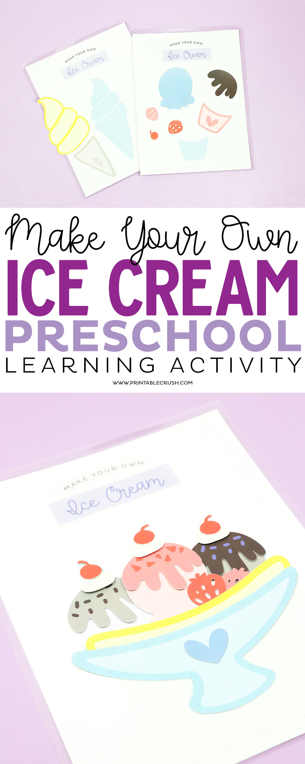 This Make Your Own Ice Cream Preschool Learning Activity is inexpensive and will keep you child entertained for hours! #preschoolactivity #freeprintable #preschoolprintable via @printablecrush