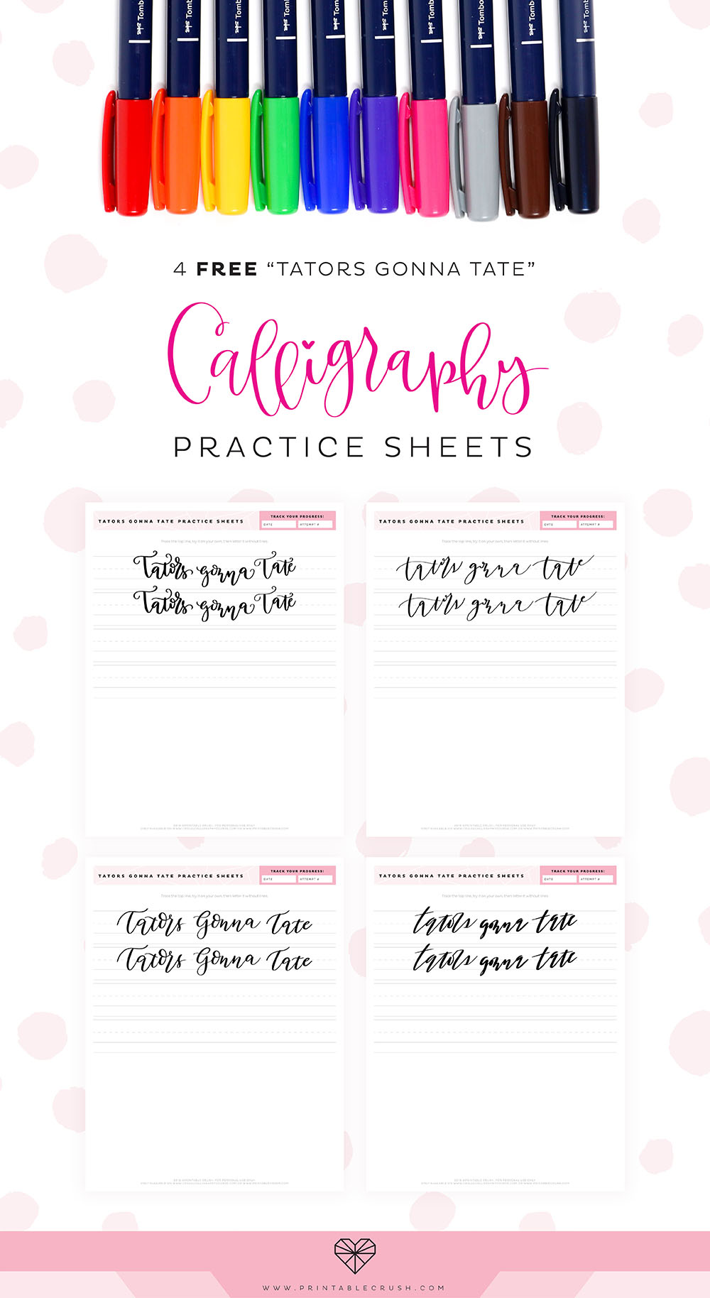 Download these FREE Tators Gonna Tate Calligraphy Practice Sheets to improve your calligraphy skills!