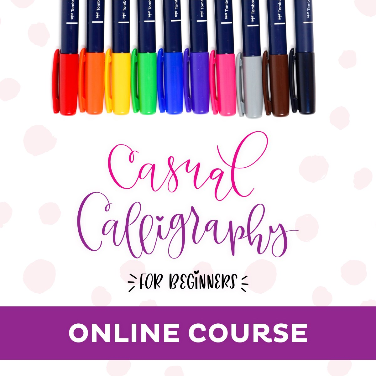 Learn to use a Calligraphy pen and brush pen in a style that FITS YOU with the Casual Calligraphy Course!