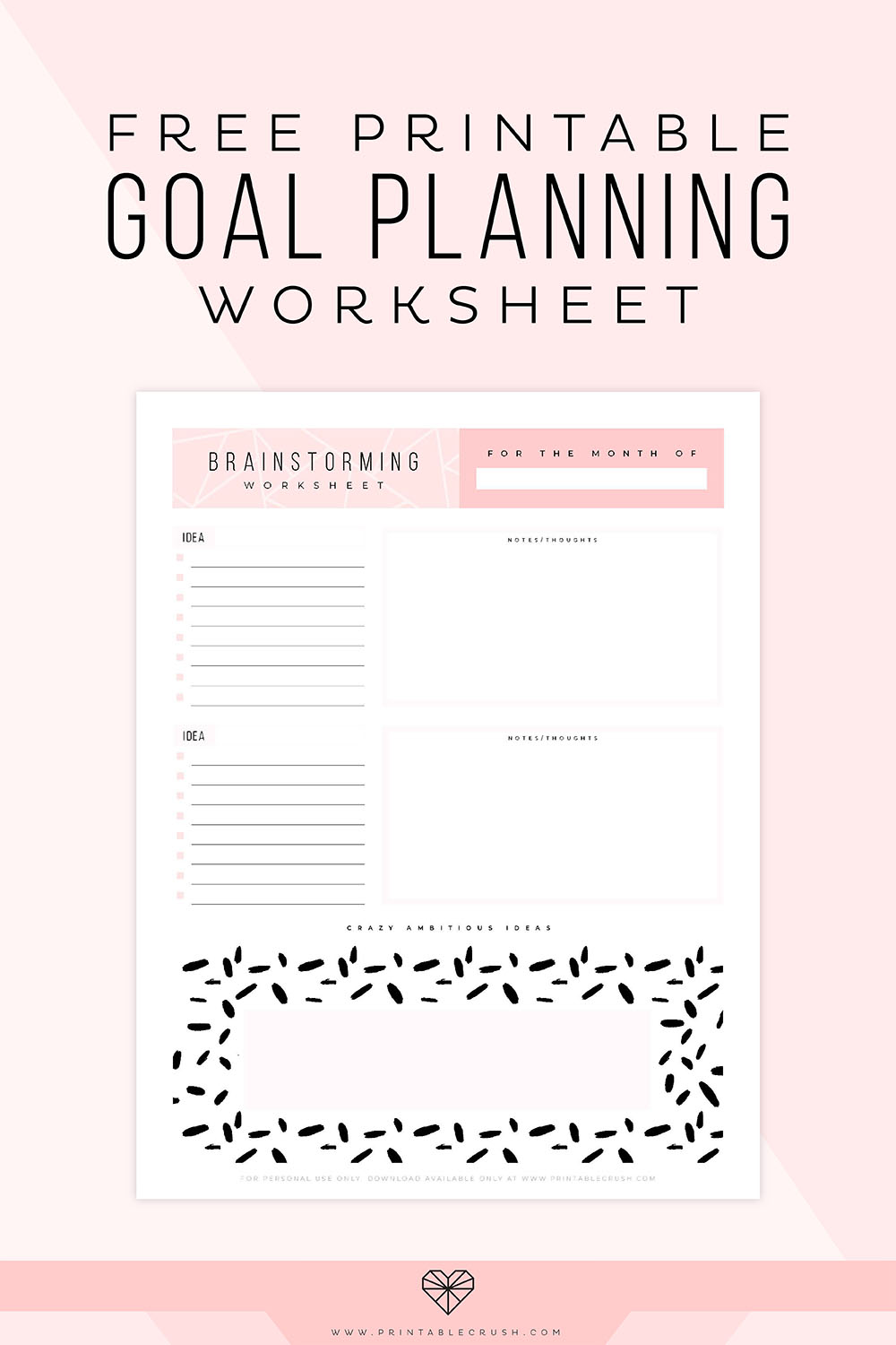 Get those brilliant ideas down on paper with this FREE Printable Goal Planning Worksheet!  via @printablecrush