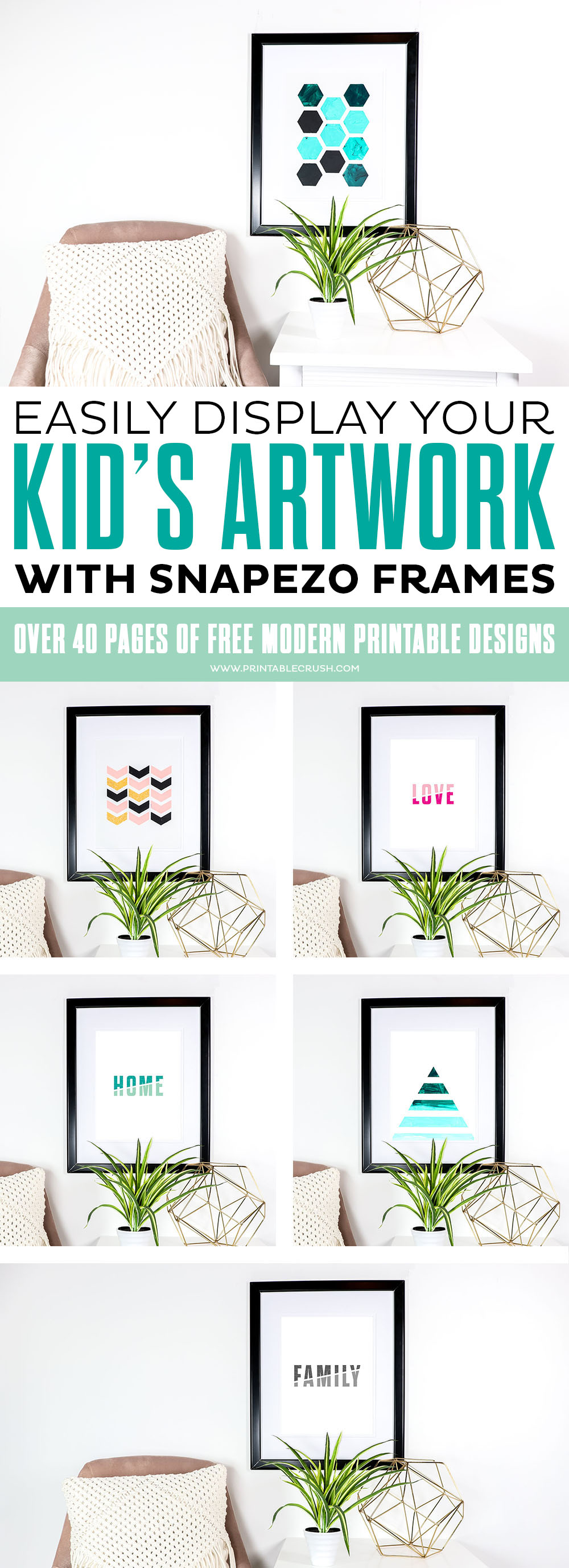 12 FREE Modern Printable Designs in this post about how to easily display your kid's artwork with Snapezo Frames!