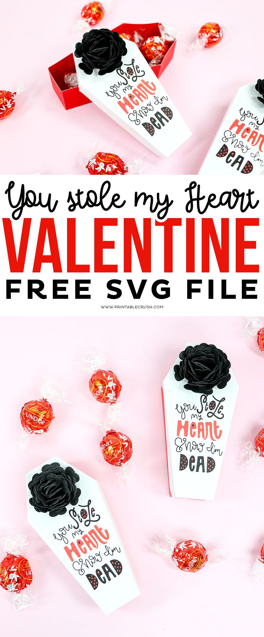 You Stole My Heart and Now I'm Dead Valentine Free SVG File #freesvgfile #valentinesday #valentinecraft #svgfiles #cricutcrafts via @printablecrush