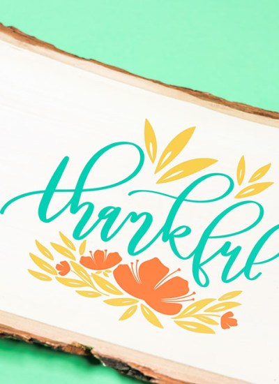 Hand Lettered Thankful Wood Sign - Free Thanksgiving SVG File - Printable Crush