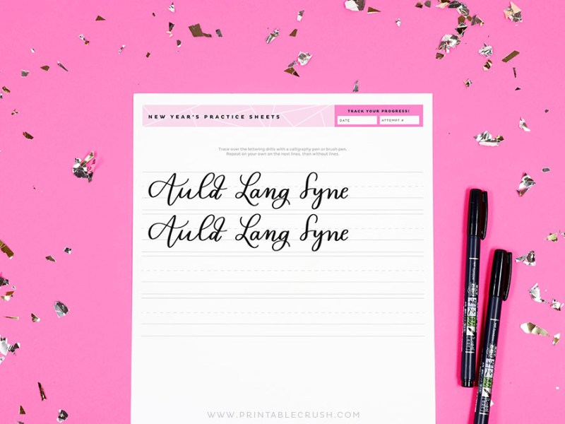 Free Auld Lang Syne Hand Lettering Worksheets - Printable Calligraphy Practice Sheets - Free Hand Lettering Worksheets - Printable Crush