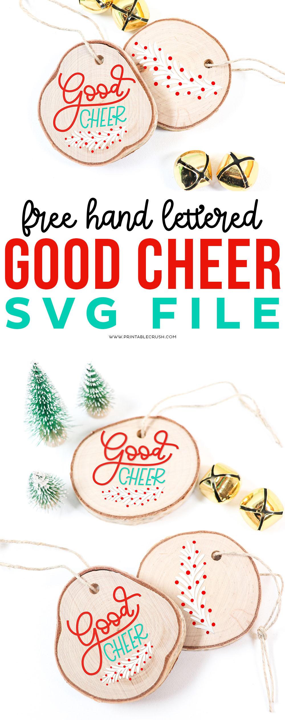Free Good Cheer Hand Lettered SVG File - Printable Crush via @printablecrush