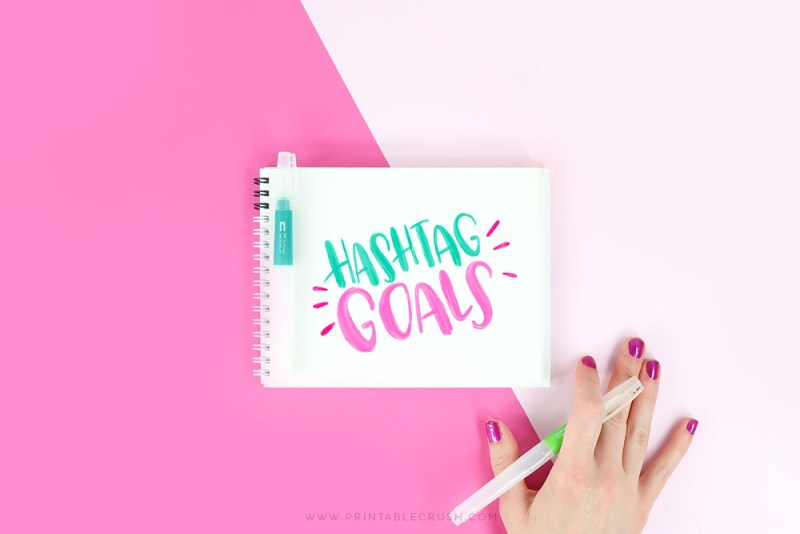 Download these Hashtag Goals Calligraphy Worksheets for FREE