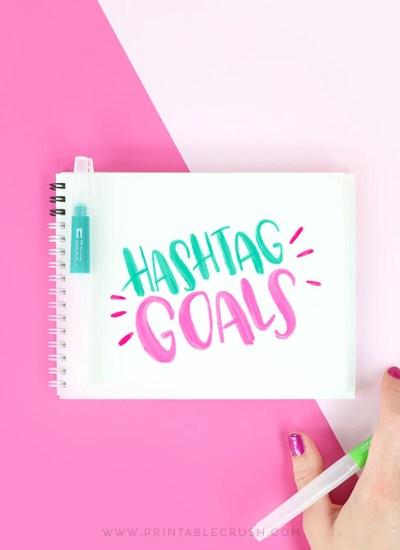 Goals Brush Lettering Practice - Hand Lettering Worksheets - Printable Crush