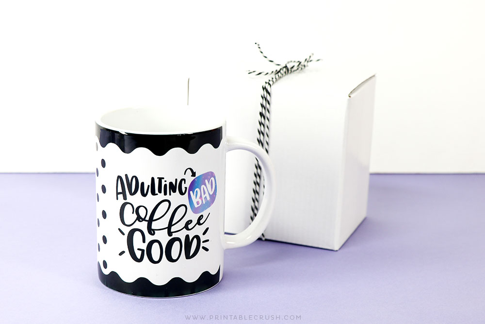 Adulting Bad - Coffee Good DIY Mug with the Cricut MugPress - Free SVG File - Free Coffee SVG Files - Printable Crush
