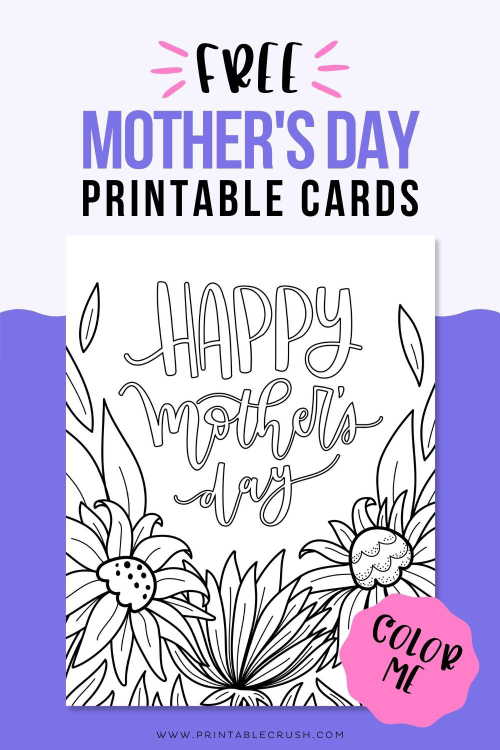 Free Mother's Day Printable Coloring Cards - Free Coloring Page for Mother's Day - Mother's Day Cards - Printable Crush