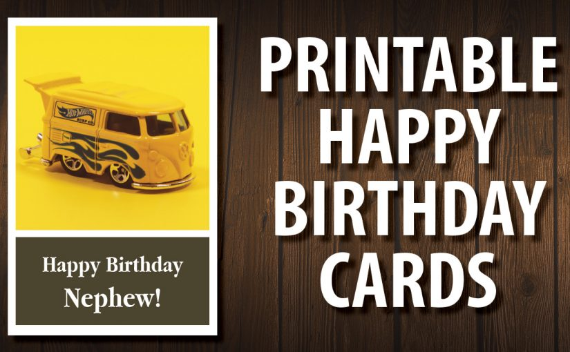 Free Nephew Birthday Card Printable Happy Birthday Cards