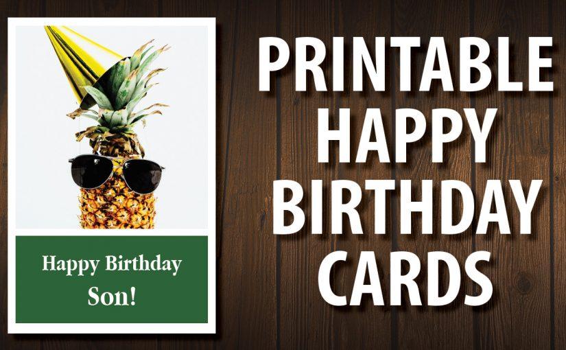 Printable Birthday Card For Son Printable Happy Birthday Cards