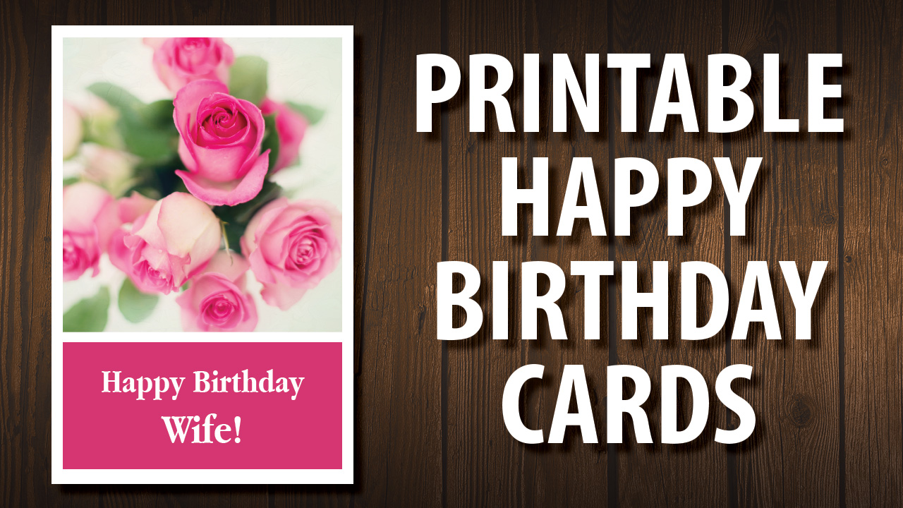 Printable Wife Birthday Card Printable Happy Birthday Cards