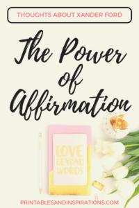 Xander Ford, transformation, power of affirmations for women self esteem, encouraging words