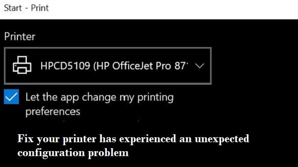 printer experienced unexpected configuration problem
