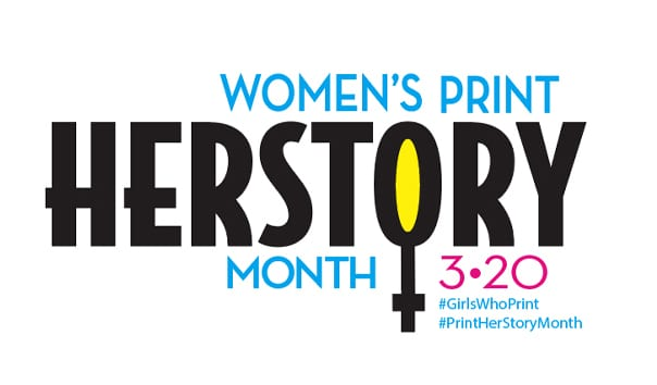Print Prepares to Celebrate its Fierce, Fabulous Females as Women's #PrintHERstoryMonth Returns in March