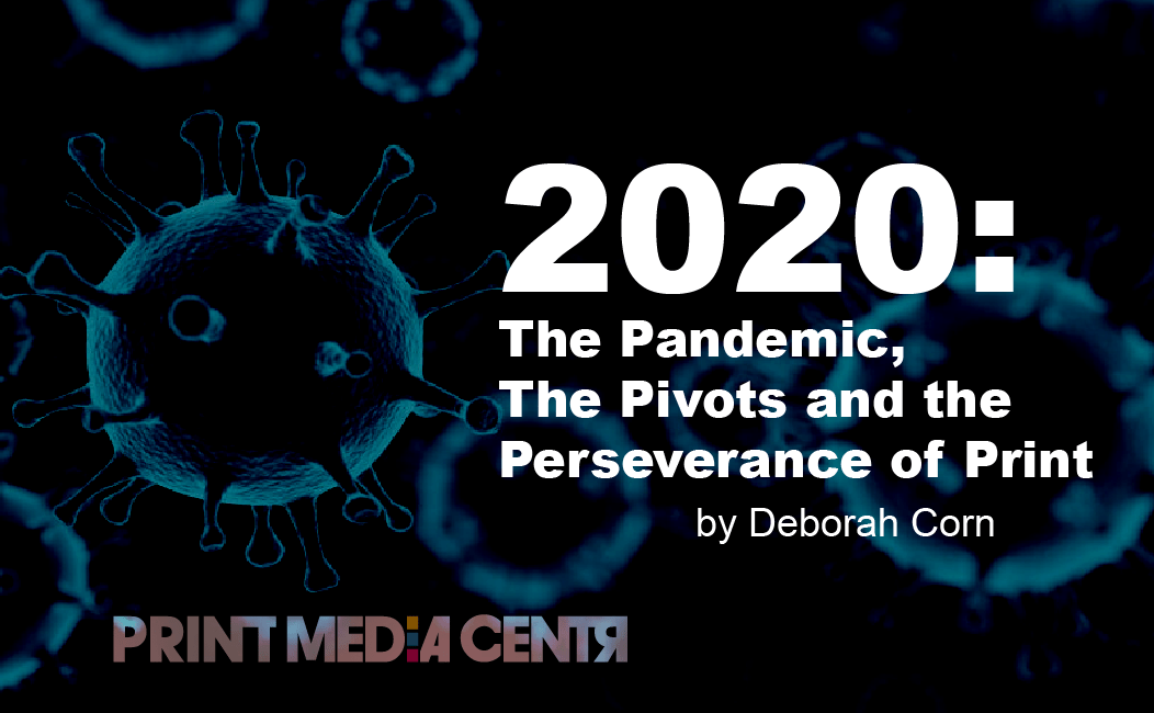 2020: A year in Print