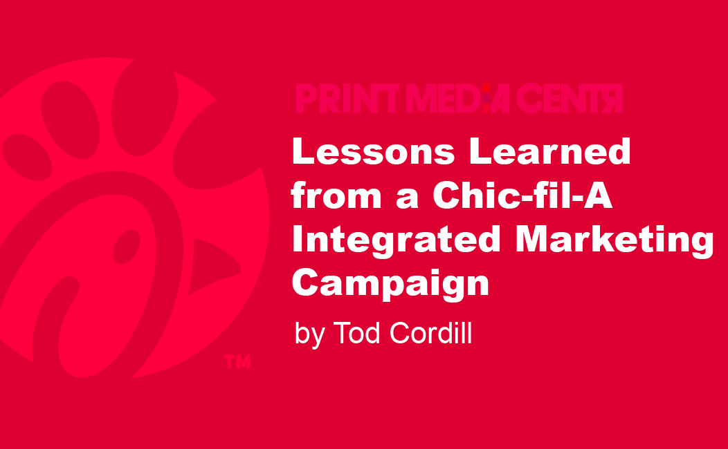 Lessons Learned from a Chic-fil-A Integrated Marketing Campaign