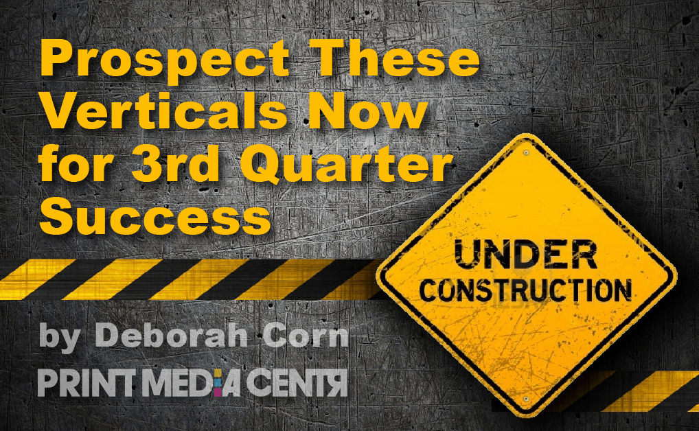 Prospect These Verticals Now for 3rd Quarter Success