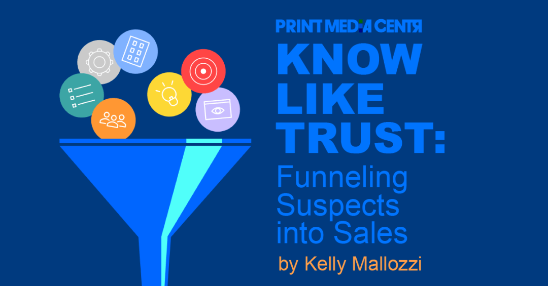 Know Like Trust funnel for sales and marketing_print media centr