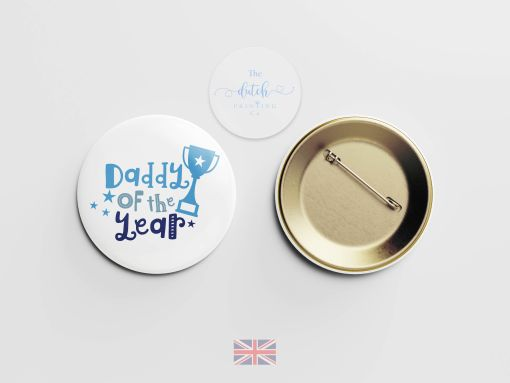 Daddy Of The Year - Badge (Perfect Gift for Fathers Day 2020)