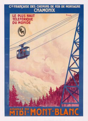 Chamonix: Le Plus Haut Telefrique du Monde, Francaise des Chemins de Fer de Montagne promotional poster for the first Aiguille du Midi-Mont-Blanc cable car in assoctian with PLM (Paris-Lyon-Mediterannee Railways). By Henri Dormoy.