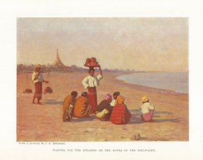 Waiting for the steamer on the banks of the Irrawaddy. After James Raeburn Middleton.