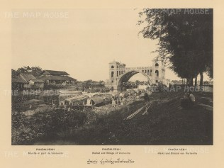 Cambodia. Penh: Verneville market and bridge. Published in Hanoi. Dieulefils, working for the Ecole Francaise d'Extreme Orient, first exhibited his photographs at the l'Exposition universelle de Paris 1889.