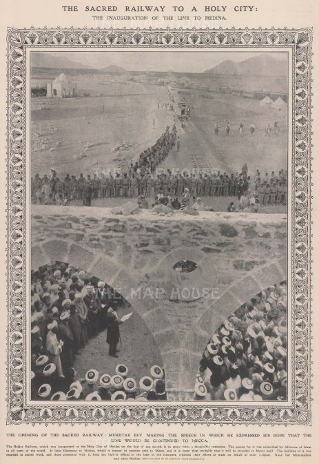 Hedjaz Railway. Inauguration of the line from Damascus to Medina that was meant to carry on to Mecca but was disrupted by WWI. With decorative border and text.